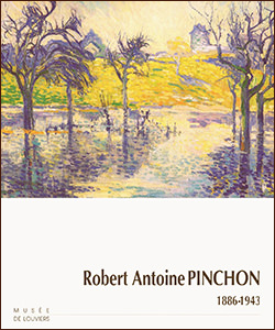 Catalogue Robert Antoine Pinchon