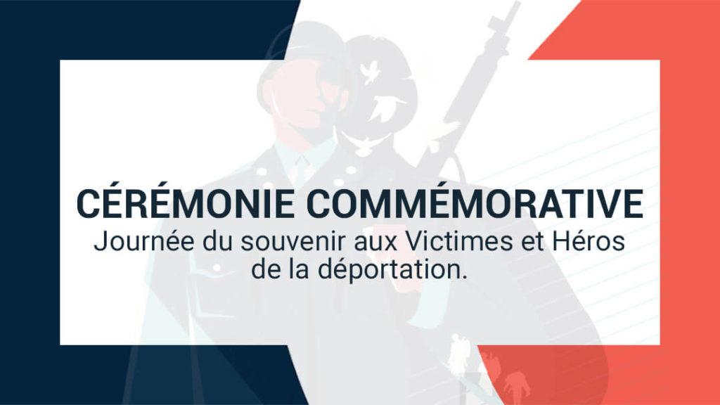 Journée du Souvenir aux Victimes et aux Héros de la Déportation.